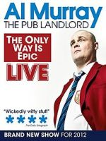 Watch Al Murray: The Only Way Is Epic Tour Megashare