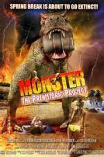 Watch Monster: The Prehistoric Project Megashare